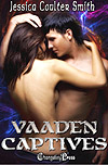 vaaden captives